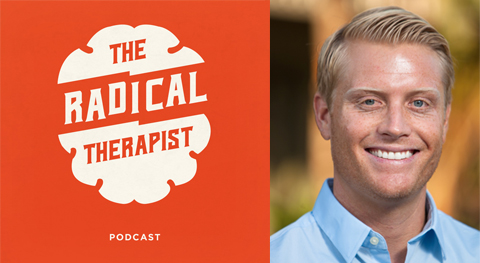 The Radical Therapist #002 - Bryson Greaves, Narrative Therapy and Emotionally Focused Therapy (EFT.)