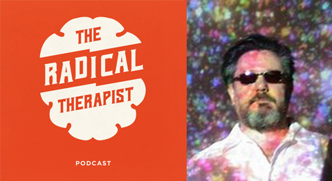 The Radical Therapist #019 – Foucault Beyond Foucault & Post-Postmodernism w/ Dr. Jeffrey Nealon