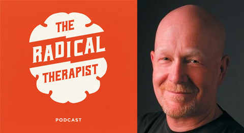 The Radical Therapist #029 – The Psychology of Climate Change w/ Tom Bowman
